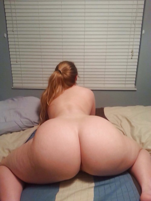 Phat white ass – round as fuck